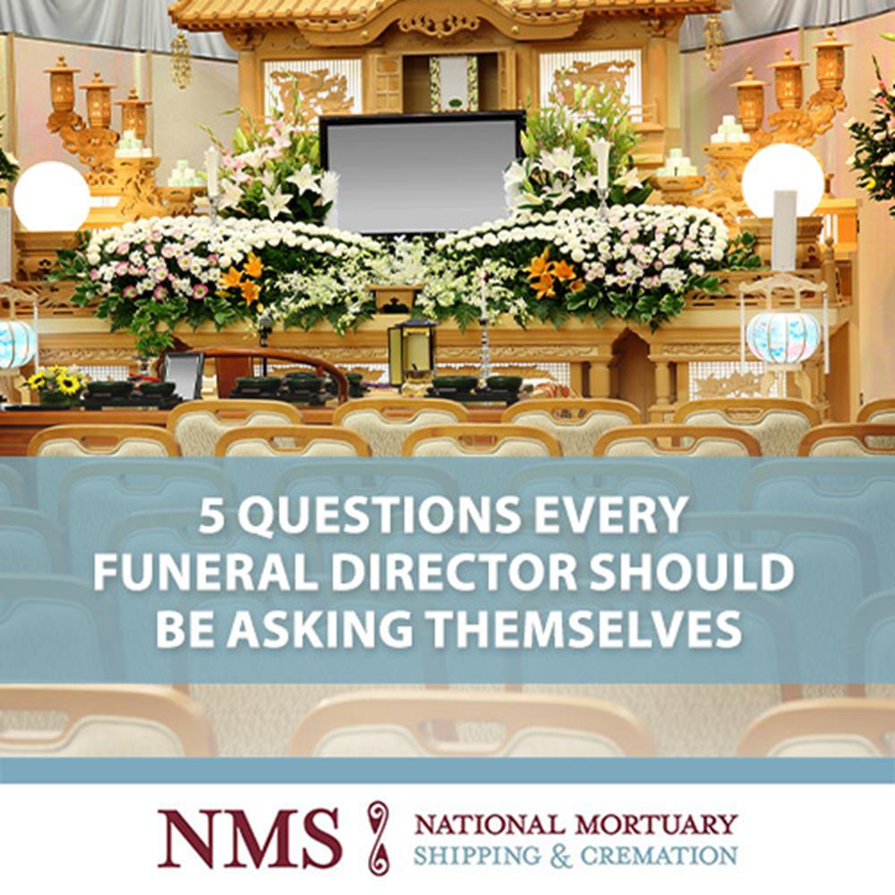 5 Questions Every Funeral Director Should Be Asking Themselves